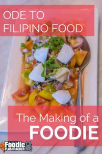 Learn what amazing Filipino food converted my friend who didn't really care about food!