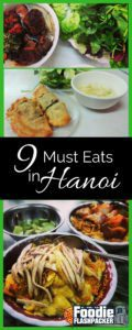 If you happen to be in Hanoi, this guest post will show you nine foods you must try before you leave. Not in Vietnam? The food may be worth the trip!