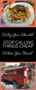 "There's a difference between ""cheap"" and ""a good value"". Read more about why you should stop calling things cheap when you travel!"